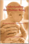 Understanding the Human Being, Silvana Montanaro