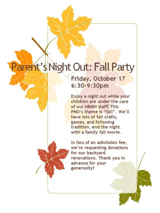 "Parent's Night Out, ""Fall Party"", October 17, 6:30-9:30pm"
