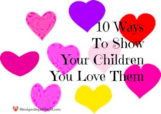 10-ways-to-show-your-children-you-love-them
