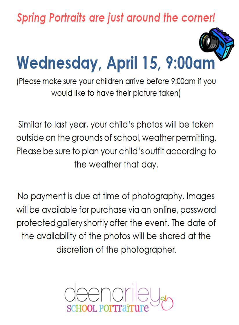 Spring Portraits Next Wednesday, April 15 at9:00am!