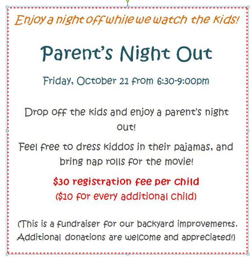 Parent's Night Out, Friday, Oct 21, 6:30-9:00pm