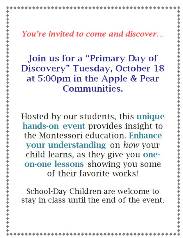 Parents are Invited to Come and Discover our Primary Community! Don't miss this Unique Opportunity!